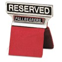 Reserved Pallbearer Chair Back Sign